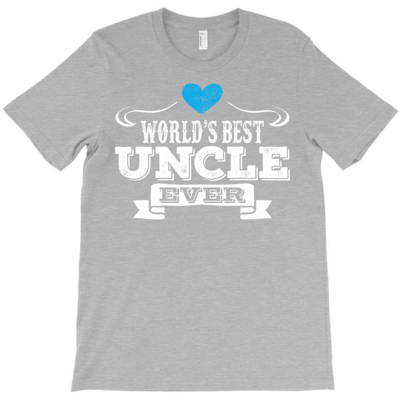 Worlds Best Uncle Ever 1 T-shirt | Artistshot