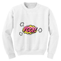 Comic Poof Art Youth Sweatshirt | Artistshot