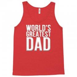 worlds greatest dad Tank Top   Artistshot