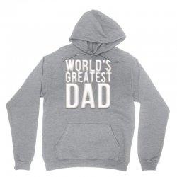 worlds greatest dad Unisex Hoodie   Artistshot