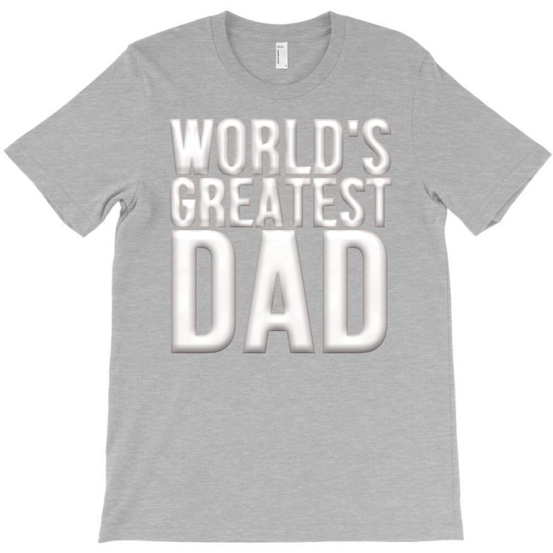 Worlds Greatest Dad T-shirt   Artistshot