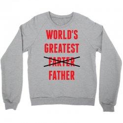 worlds greatest farter father Crewneck Sweatshirt | Artistshot