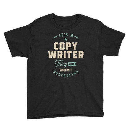 Copy Writer Job Title Men Women Gift Youth Tee Designed By Cidolopez
