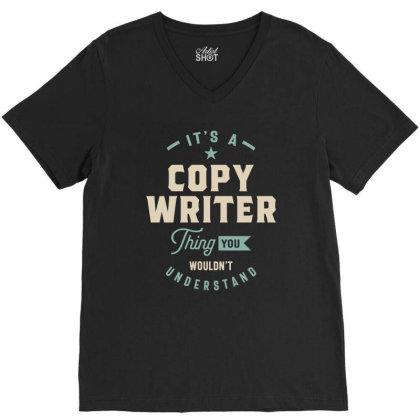 Copy Writer Job Title Men Women Gift V-neck Tee Designed By Cidolopez