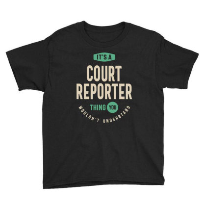 Court Reporter Job Title Men Women Gift Youth Tee Designed By Cidolopez
