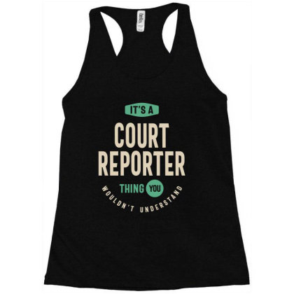 Court Reporter Job Title Men Women Gift Racerback Tank Designed By Cidolopez
