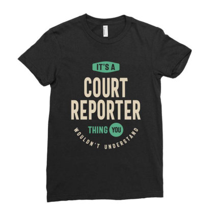 Court Reporter Job Title Men Women Gift Ladies Fitted T-shirt Designed By Cidolopez