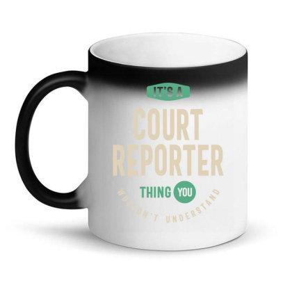 Court Reporter Job Title Men Women Gift Magic Mug Designed By Cidolopez