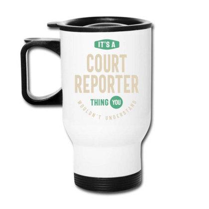 Court Reporter Job Title Men Women Gift Travel Mug Designed By Cidolopez