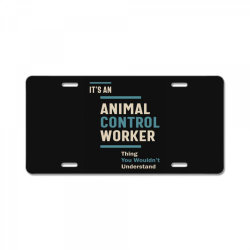 Animal Control Worker Job Title Men Women Gift License Plate | Artistshot