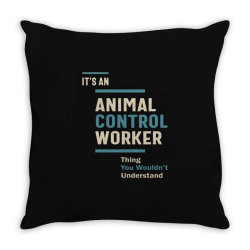 Animal Control Worker Job Title Men Women Gift Throw Pillow | Artistshot