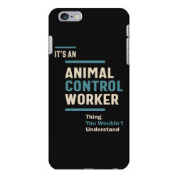 Animal Control Worker Job Title Men Women Gift iPhone 6 Plus/6s Plus Case | Artistshot