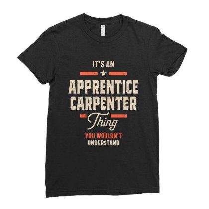 Apprentice Carpenter Job Title Men Women Gift Ladies Fitted T-shirt Designed By Cidolopez