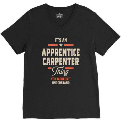 Apprentice Carpenter Job Title Men Women Gift V-neck Tee Designed By Cidolopez