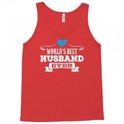 worlds best husband ever 1 Tank Top | Artistshot