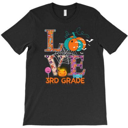 Love 3rd Grade T-shirt Designed By Badaudesign