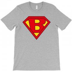 b T-Shirt | Artistshot