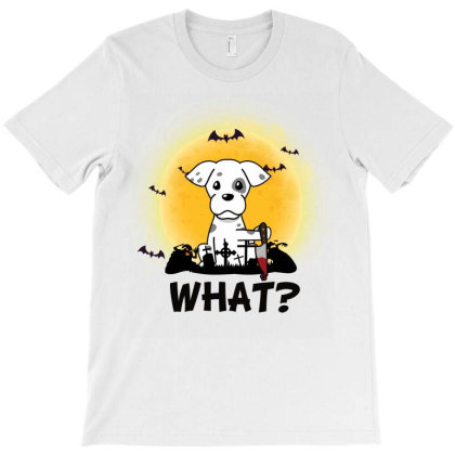 What! Halloween Dalmatian What Funny Killer Dog Halloween Costume T-shirt Designed By Vip.pro123