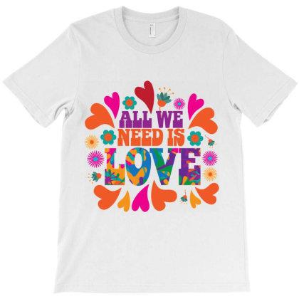 Need Love Peace T-shirt Designed By Designisfun