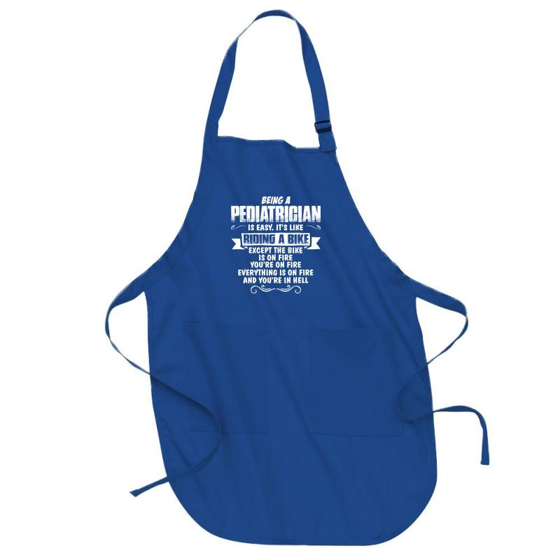 Being A Pediatrician Full-length Apron | Artistshot
