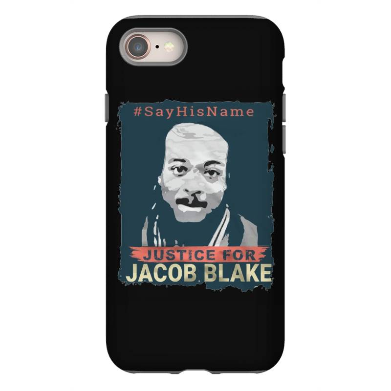 Custom Justice Jacob Blake Iphone 8 Case By Kakashop ...