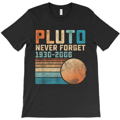 Pluto Never Forget T-shirt Designed By Conco335@gmail.com