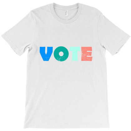 Be A Voter T-shirt Designed By Shirt1na