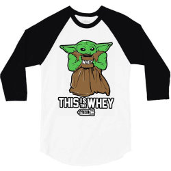 this is the whey 3/4 Sleeve Shirt | Artistshot