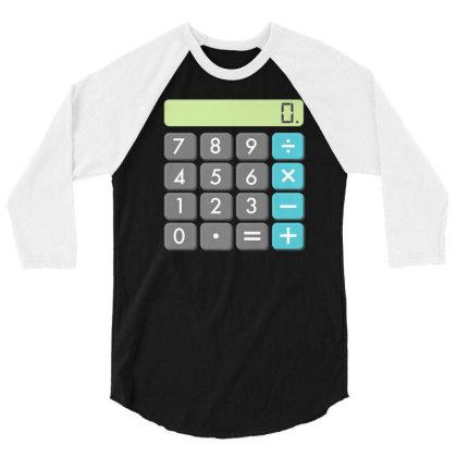 Calculator Halloween Costume Shirt Math Geek Scary Cool Gift 3/4 Sleeve Shirt Designed By Nuansa