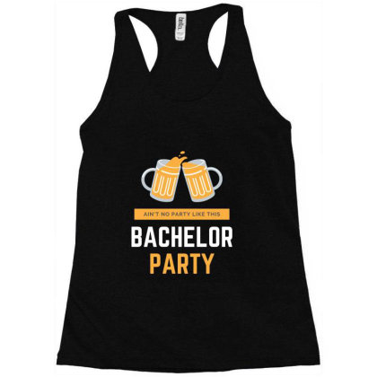 Bachelor Party Racerback Tank Designed By Perfect Designers