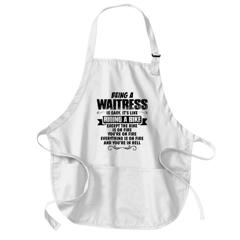 Being A Waitress Copy Medium-length Apron | Artistshot