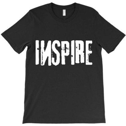 Inspire Artist Art T-shirt Designed By Designisfun