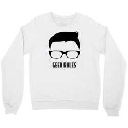 Geek rules Crewneck Sweatshirt | Artistshot
