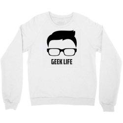Geek life Crewneck Sweatshirt   Artistshot