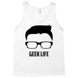 Geek life Tank Top   Artistshot