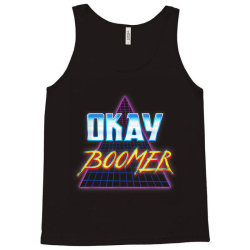Funny Okay Boomer Retro 80s Tank Top | Artistshot