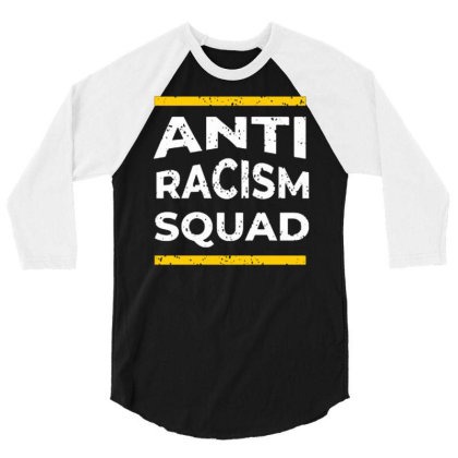 Anti Racism Squad 3/4 Sleeve Shirt Designed By Nurart