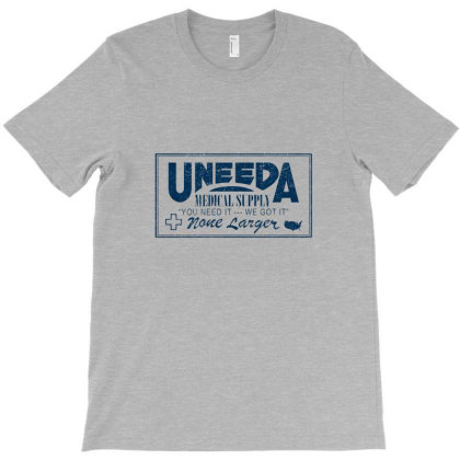 Uneeda Medical Supply T-shirt Designed By Whitson