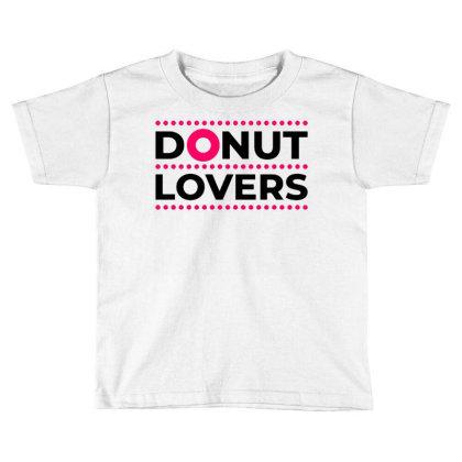 Dessert Lovers Toddler T-shirt Designed By Nurart