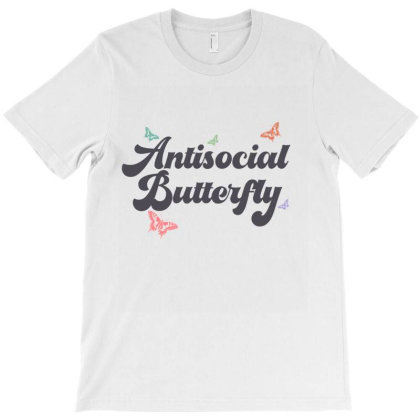Antisocial Butterfly Ironic Cute Funny Gift T-shirt Designed By Koalastudio