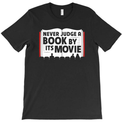 Never Judge A Book By Its Movie T-shirt Designed By Anma4547