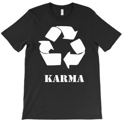 Karma T-shirt Designed By G3ry