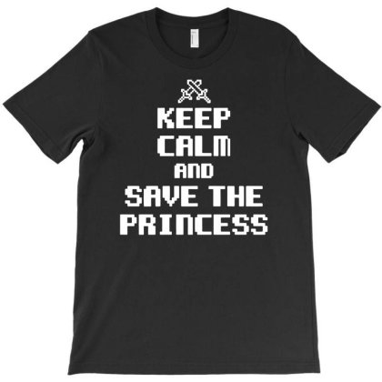 Keep Calm And Save The Princess T-shirt Designed By G3ry