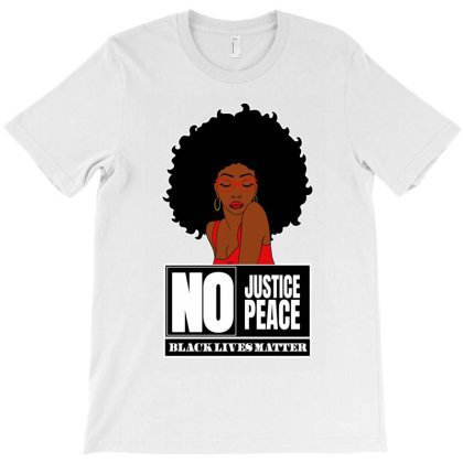 No Justice No Peace T-shirt Designed By Tiococacola