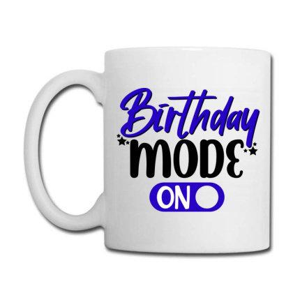 Birthday Mode Coffee Mug