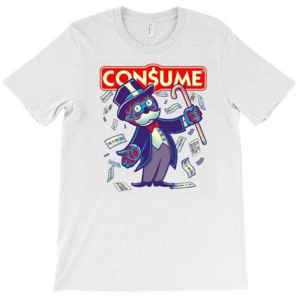 Con$ume T-shirt Designed By Otalotol