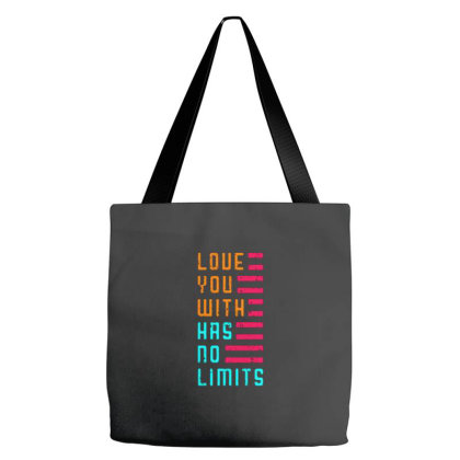 Love You With Has No Limits Tote Bags Designed By Nurart