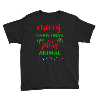 Merry Christmas Ya Filthy Animal T Shirt Youth Tee Designed By Nvlinh