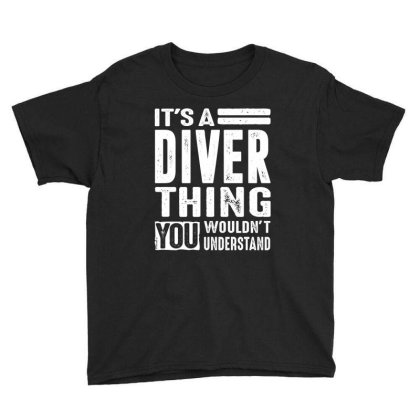 It's A Diver Job Title Gift Youth Tee Designed By Cidolopez