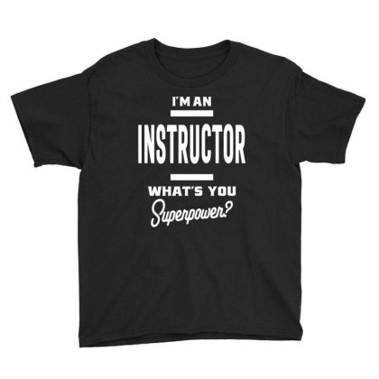 I'm An Instructor Job Title Gift Youth Tee Designed By Cidolopez